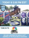 TODAY on NBC Sports: Watch the Longines FEI World Cup™ Jumping Wellington at 2:30 p.m. EST!